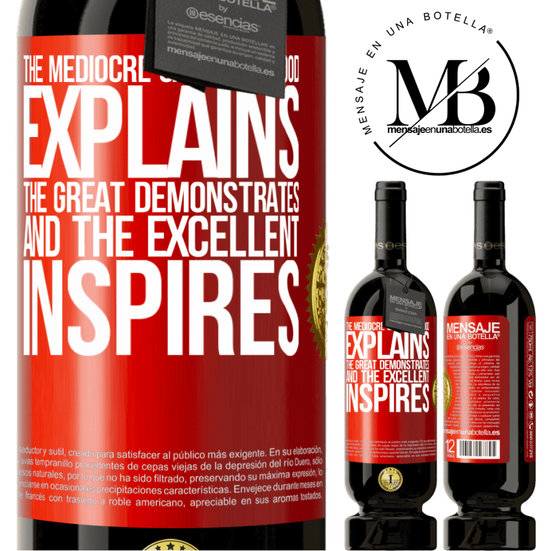 29,95 € Free Shipping | Red Wine Premium Edition MBS® Reserva The mediocre says, the good explains, the great demonstrates and the excellent inspires Red Label. Customizable label Reserva 12 Months Harvest 2013 Tempranillo