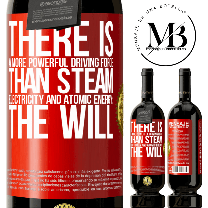 29,95 € Free Shipping | Red Wine Premium Edition MBS® Reserva There is a more powerful driving force than steam, electricity and atomic energy: The will Red Label. Customizable label Reserva 12 Months Harvest 2013 Tempranillo