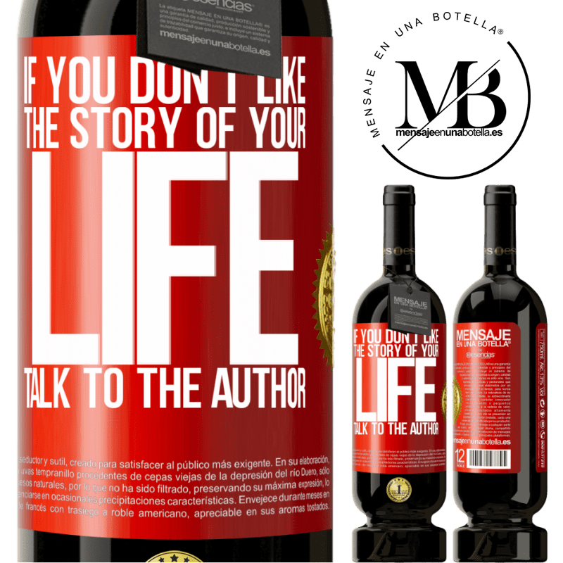 29,95 € Free Shipping | Red Wine Premium Edition MBS® Reserva If you don't like the story of your life, talk to the author Red Label. Customizable label Reserva 12 Months Harvest 2013 Tempranillo