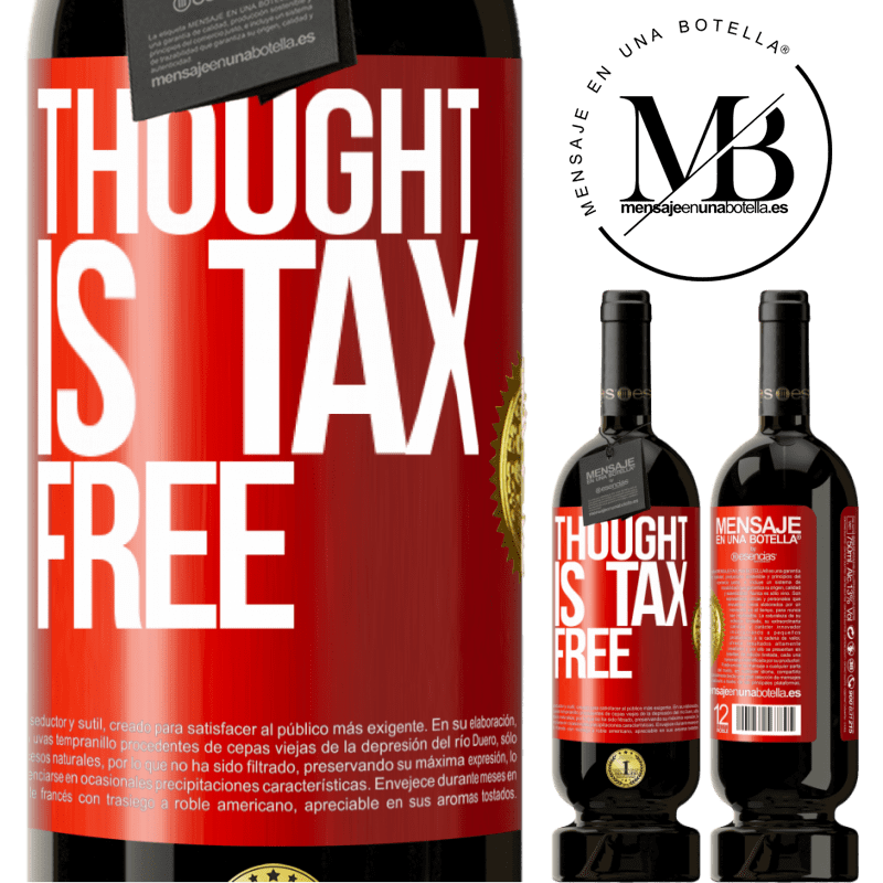 29,95 € Free Shipping | Red Wine Premium Edition MBS® Reserva Thought is tax free Red Label. Customizable label Reserva 12 Months Harvest 2013 Tempranillo