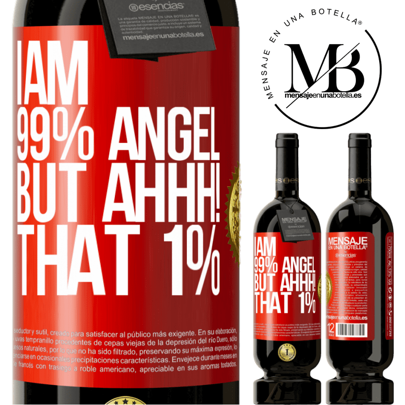 29,95 € Free Shipping | Red Wine Premium Edition MBS® Reserva I am 99% angel, but ahhh! that 1% Red Label. Customizable label Reserva 12 Months Harvest 2013 Tempranillo