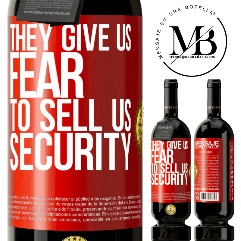 29,95 € Free Shipping | Red Wine Premium Edition MBS® Reserva They give us fear to sell us security Red Label. Customizable label Reserva 12 Months Harvest 2013 Tempranillo