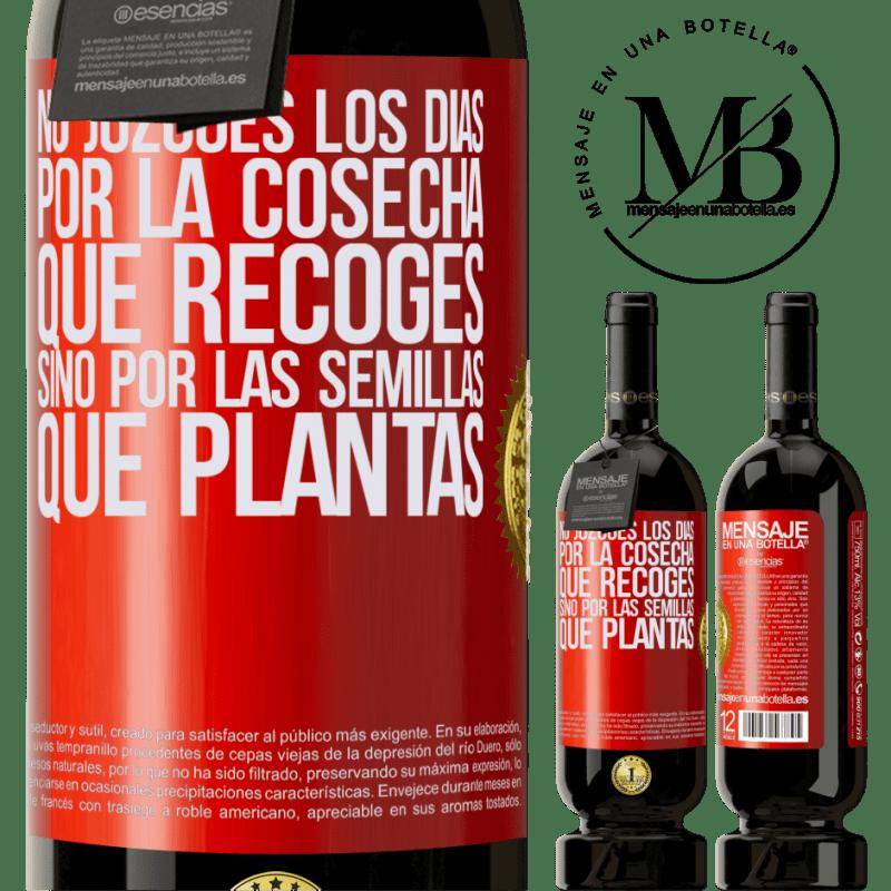 29,95 € Envoi gratuit   Vin rouge Édition Premium MBS® Reserva Ne jugez pas les jours par la récolte que vous récoltez, mais par les graines que vous plantez Étiquette Rouge. Étiquette personnalisable Reserva 12 Mois Récolte 2013 Tempranillo