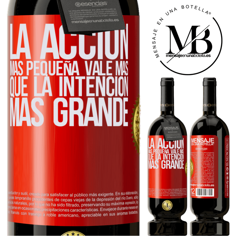29,95 € Free Shipping | Red Wine Premium Edition MBS® Reserva The smallest action is worth more than the greatest intention Red Label. Customizable label Reserva 12 Months Harvest 2013 Tempranillo