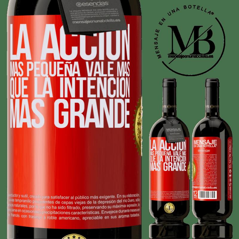 29,95 € Envoi gratuit | Vin rouge Édition Premium MBS® Reserva La plus petite action vaut plus que la plus grande intention Étiquette Rouge. Étiquette personnalisable Reserva 12 Mois Récolte 2013 Tempranillo