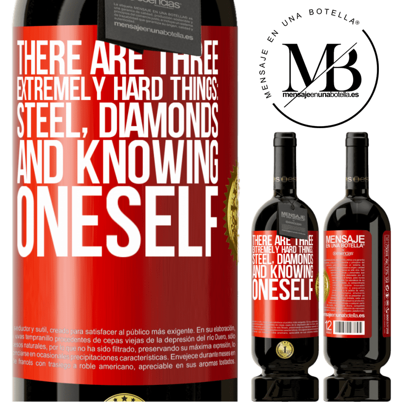 29,95 € Free Shipping   Red Wine Premium Edition MBS® Reserva There are three extremely hard things: steel, diamonds, and knowing oneself Red Label. Customizable label Reserva 12 Months Harvest 2013 Tempranillo