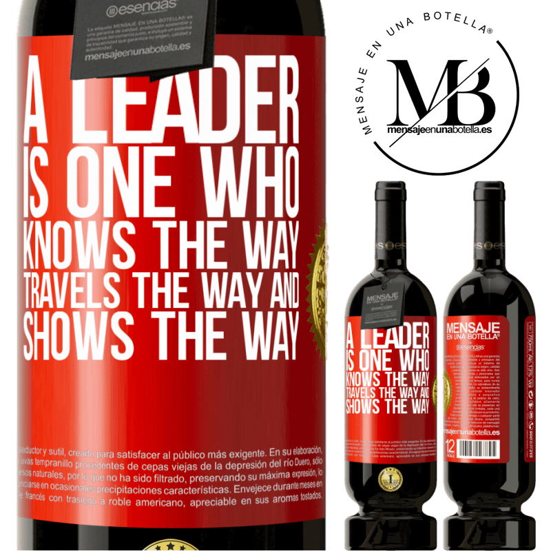 29,95 € Free Shipping | Red Wine Premium Edition MBS® Reserva A leader is one who knows the way, travels the way and shows the way Red Label. Customizable label Reserva 12 Months Harvest 2013 Tempranillo