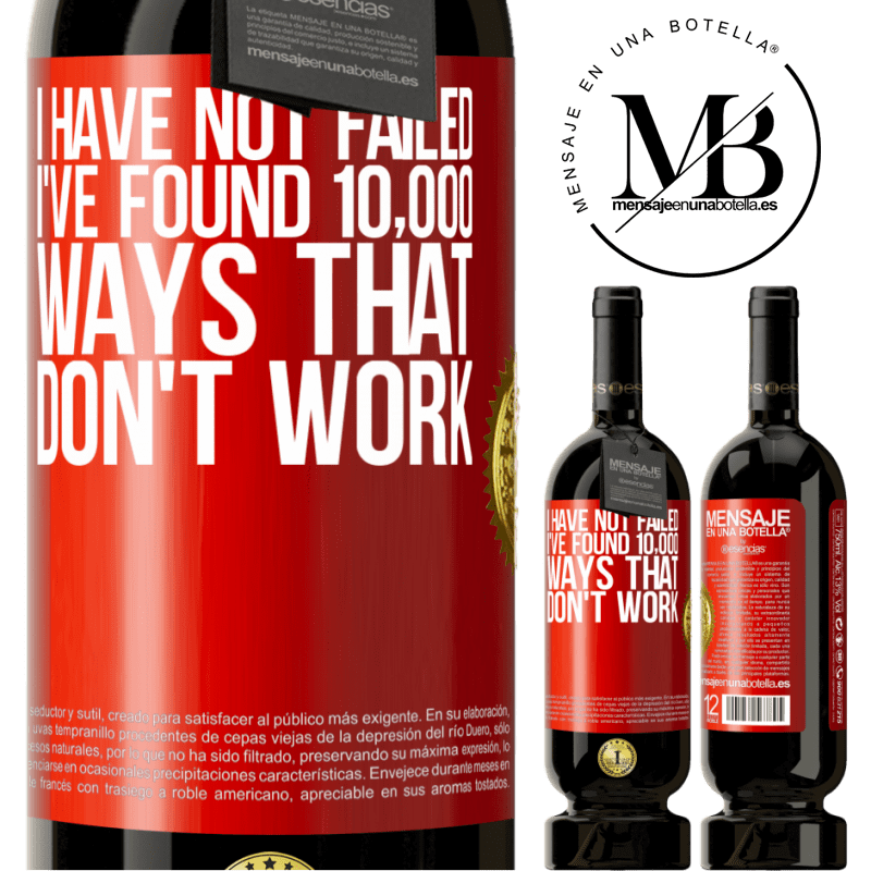 29,95 € Free Shipping   Red Wine Premium Edition MBS® Reserva I have not failed. I've found 10,000 ways that don't work Red Label. Customizable label Reserva 12 Months Harvest 2013 Tempranillo