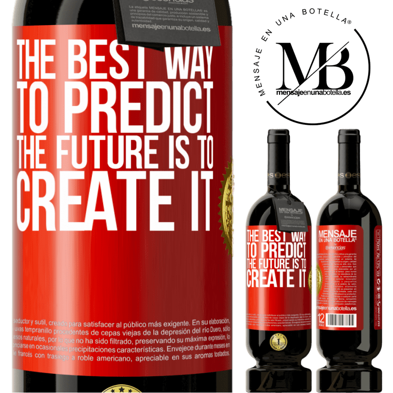 29,95 € Free Shipping | Red Wine Premium Edition MBS® Reserva The best way to predict the future is to create it Red Label. Customizable label Reserva 12 Months Harvest 2013 Tempranillo