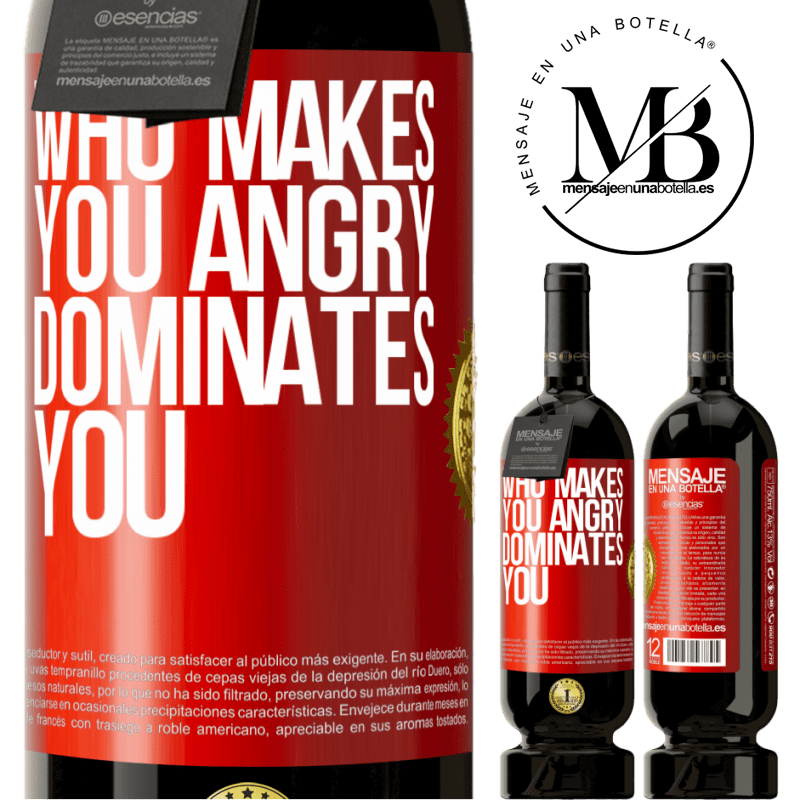 29,95 € Free Shipping | Red Wine Premium Edition MBS® Reserva Who makes you angry dominates you Red Label. Customizable label Reserva 12 Months Harvest 2013 Tempranillo