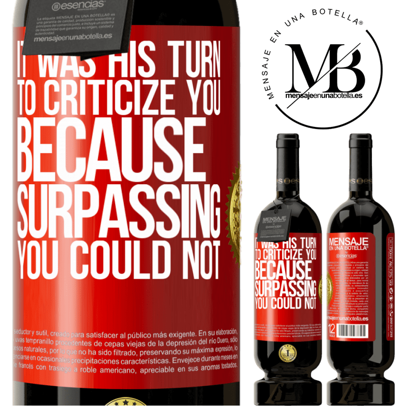 29,95 € Free Shipping   Red Wine Premium Edition MBS® Reserva It was his turn to criticize you, because surpassing you could not Red Label. Customizable label Reserva 12 Months Harvest 2013 Tempranillo