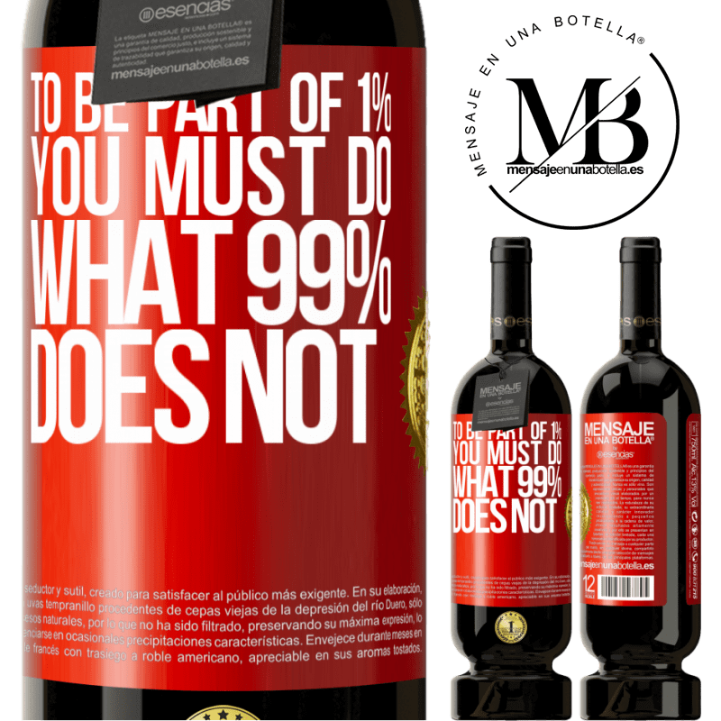 29,95 € Free Shipping   Red Wine Premium Edition MBS® Reserva To be part of 1% you must do what 99% does not Red Label. Customizable label Reserva 12 Months Harvest 2013 Tempranillo