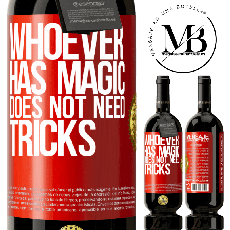 29,95 € Free Shipping | Red Wine Premium Edition MBS® Reserva Whoever has magic does not need tricks Red Label. Customizable label Reserva 12 Months Harvest 2013 Tempranillo