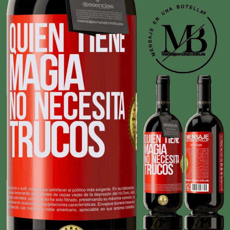 29,95 € Envoi gratuit   Vin rouge Édition Premium MBS® Reserva Qui a de la magie n'a pas besoin de tours Étiquette Rouge. Étiquette personnalisable Reserva 12 Mois Récolte 2013 Tempranillo