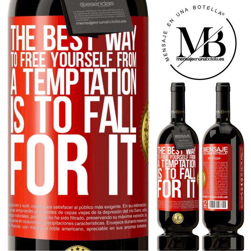 29,95 € Free Shipping | Red Wine Premium Edition MBS® Reserva The best way to free yourself from a temptation is to fall for it Red Label. Customizable label Reserva 12 Months Harvest 2013 Tempranillo