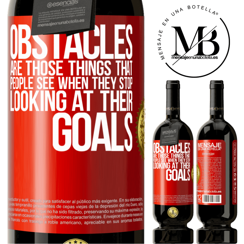 29,95 € Free Shipping   Red Wine Premium Edition MBS® Reserva Obstacles are those things that people see when they stop looking at their goals Red Label. Customizable label Reserva 12 Months Harvest 2013 Tempranillo