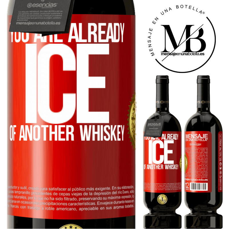 29,95 € Free Shipping | Red Wine Premium Edition MBS® Reserva You are already ice of another whiskey Red Label. Customizable label Reserva 12 Months Harvest 2013 Tempranillo