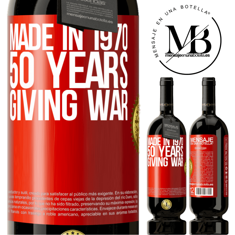 29,95 € Free Shipping   Red Wine Premium Edition MBS® Reserva Made in 1970. 50 years giving war Red Label. Customizable label Reserva 12 Months Harvest 2013 Tempranillo