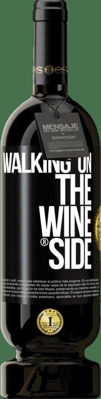29,95 € Envoi gratuit | Vin rouge Édition Premium MBS® Reserva Walking on the Wine Side® Étiquette Noire. Étiquette personnalisable Reserva 12 Mois Récolte 2013 Tempranillo