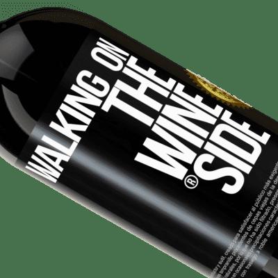 Einzigartige und Persönliche Ausdrücke. «Walking on the Wine Side®» Premium Edition MBS® Reserva