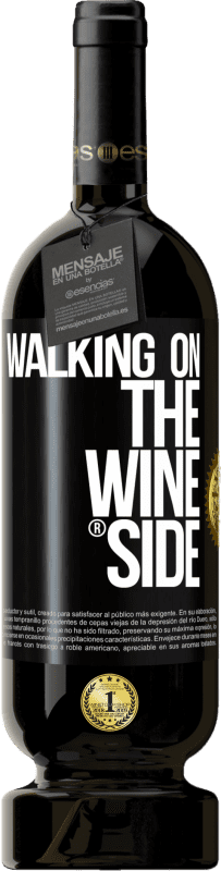 29,95 € Spedizione Gratuita | Vino rosso Edizione Premium MBS® Reserva Walking on the Wine Side® Etichetta Nera. Etichetta personalizzabile Reserva 12 Mesi Raccogliere 2013 Tempranillo