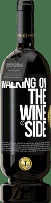 29,95 € Envio grátis | Vinho tinto Edição Premium MBS® Reserva Walking on the Wine Side® Etiqueta Preta. Etiqueta personalizável Reserva 12 Meses Colheita 2013 Tempranillo