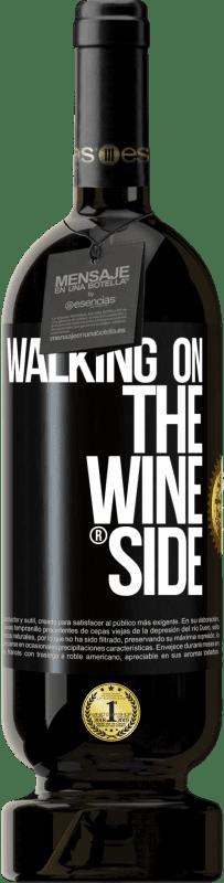 29,95 € Бесплатная доставка   Красное вино Premium Edition MBS® Reserva Walking on the Wine Side® Черная метка. Настраиваемая этикетка Reserva 12 Месяцы Урожай 2013 Tempranillo