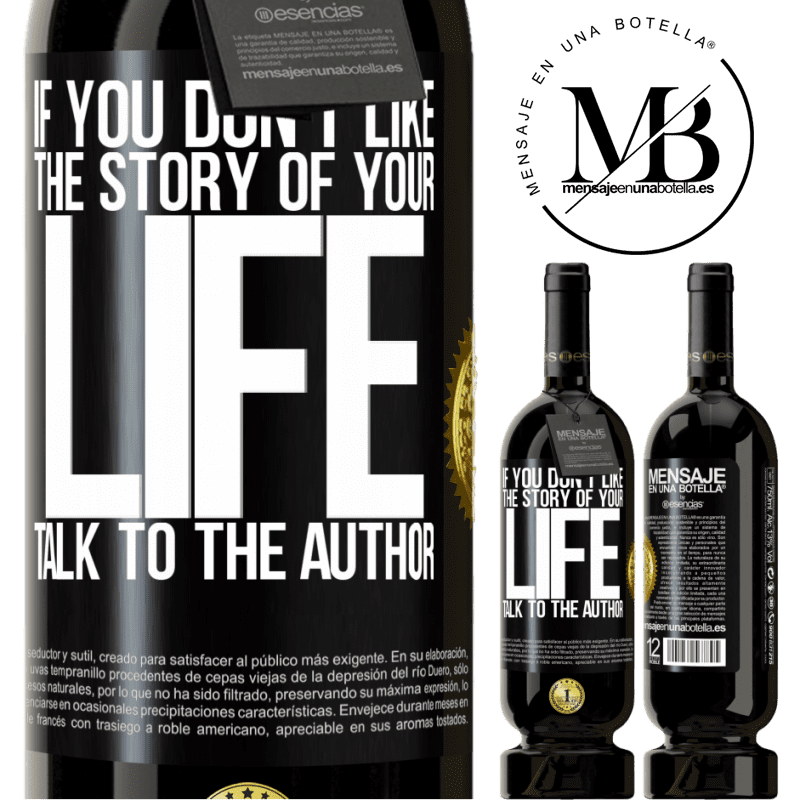 29,95 € Free Shipping | Red Wine Premium Edition MBS® Reserva If you don't like the story of your life, talk to the author Black Label. Customizable label Reserva 12 Months Harvest 2013 Tempranillo
