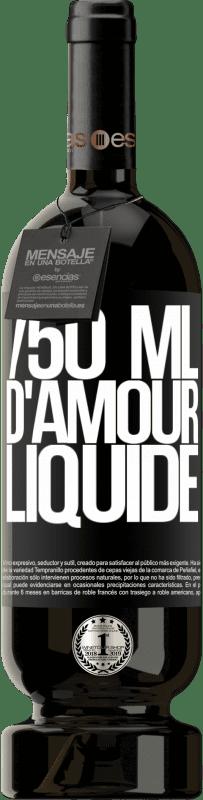 29,95 € Envoi gratuit | Vin rouge Édition Premium MBS® Reserva 750 ml d'amour liquide Étiquette Noire. Étiquette personnalisable Reserva 12 Mois Récolte 2013 Tempranillo