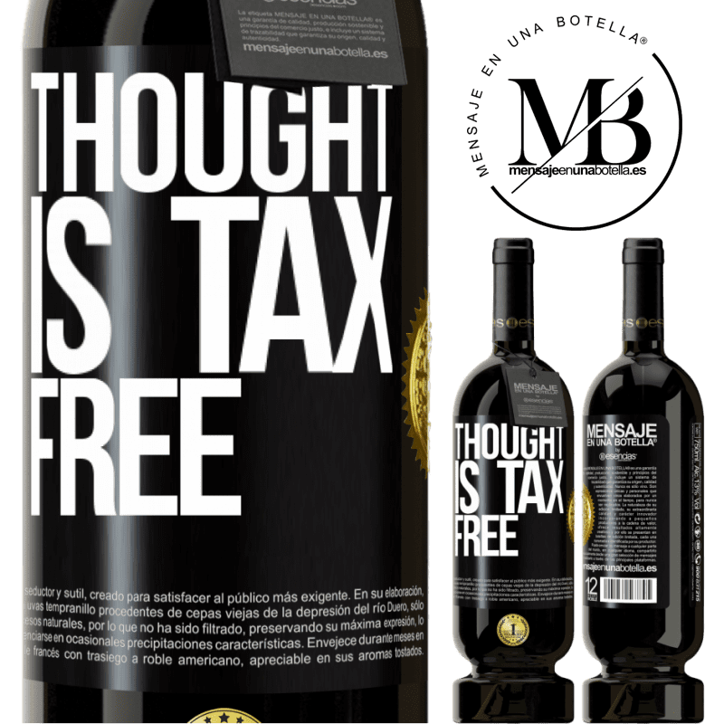 29,95 € Free Shipping | Red Wine Premium Edition MBS® Reserva Thought is tax free Black Label. Customizable label Reserva 12 Months Harvest 2013 Tempranillo