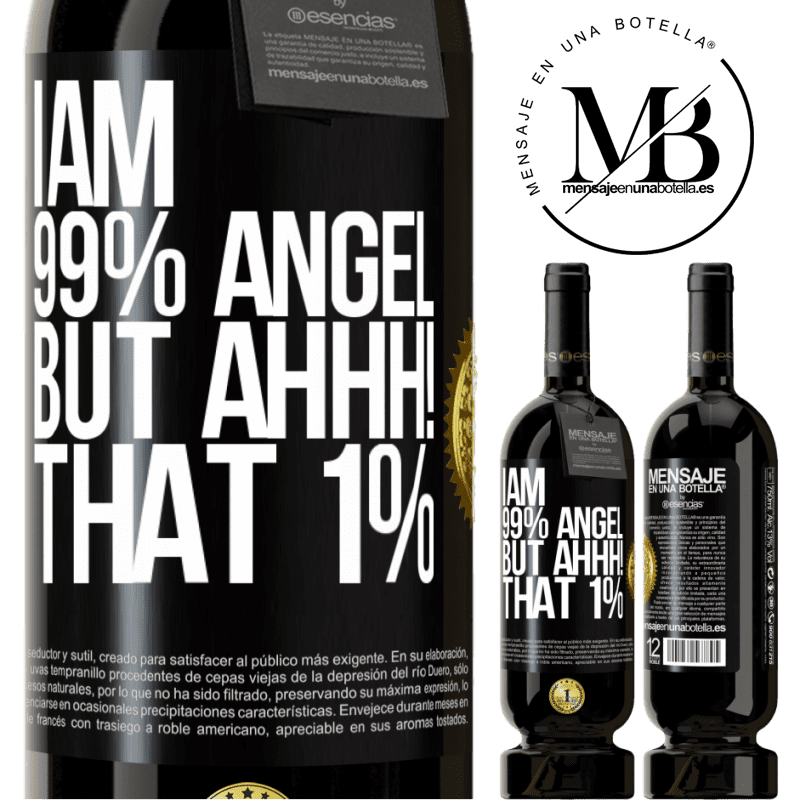 29,95 € Free Shipping | Red Wine Premium Edition MBS® Reserva I am 99% angel, but ahhh! that 1% Black Label. Customizable label Reserva 12 Months Harvest 2013 Tempranillo