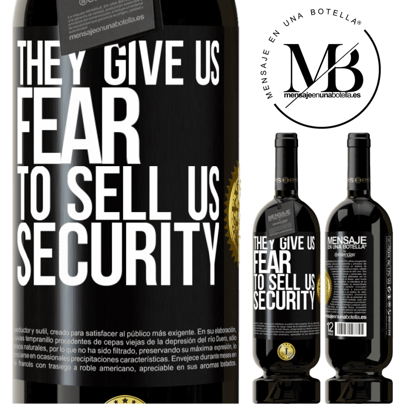 29,95 € Free Shipping | Red Wine Premium Edition MBS® Reserva They give us fear to sell us security Black Label. Customizable label Reserva 12 Months Harvest 2013 Tempranillo