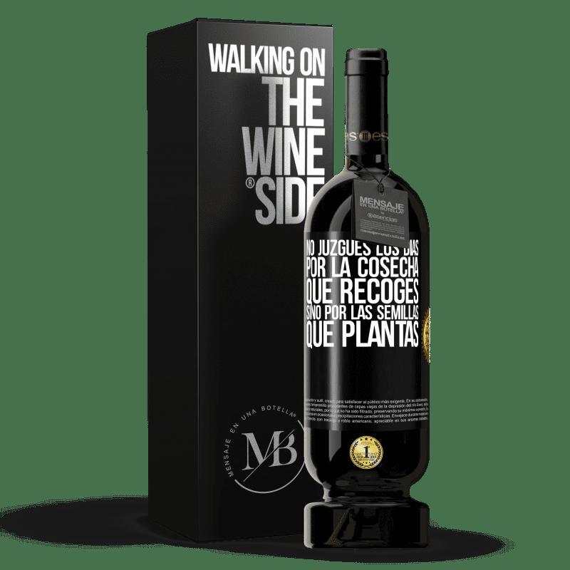 29,95 € Envoi gratuit   Vin rouge Édition Premium MBS® Reserva Ne jugez pas les jours par la récolte que vous récoltez, mais par les graines que vous plantez Étiquette Noire. Étiquette personnalisable Reserva 12 Mois Récolte 2013 Tempranillo