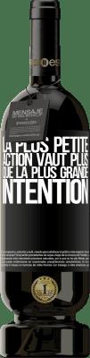29,95 € Envoi gratuit | Vin rouge Édition Premium MBS® Reserva La plus petite action vaut plus que la plus grande intention Étiquette Noire. Étiquette personnalisable Reserva 12 Mois Récolte 2013 Tempranillo