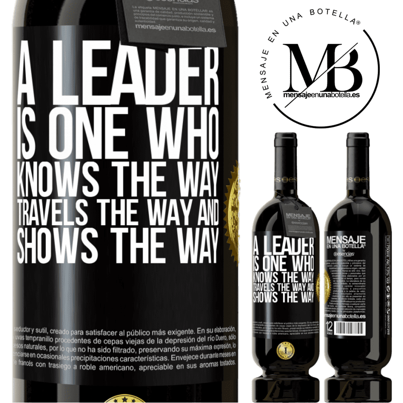 29,95 € Free Shipping | Red Wine Premium Edition MBS® Reserva A leader is one who knows the way, travels the way and shows the way Black Label. Customizable label Reserva 12 Months Harvest 2013 Tempranillo