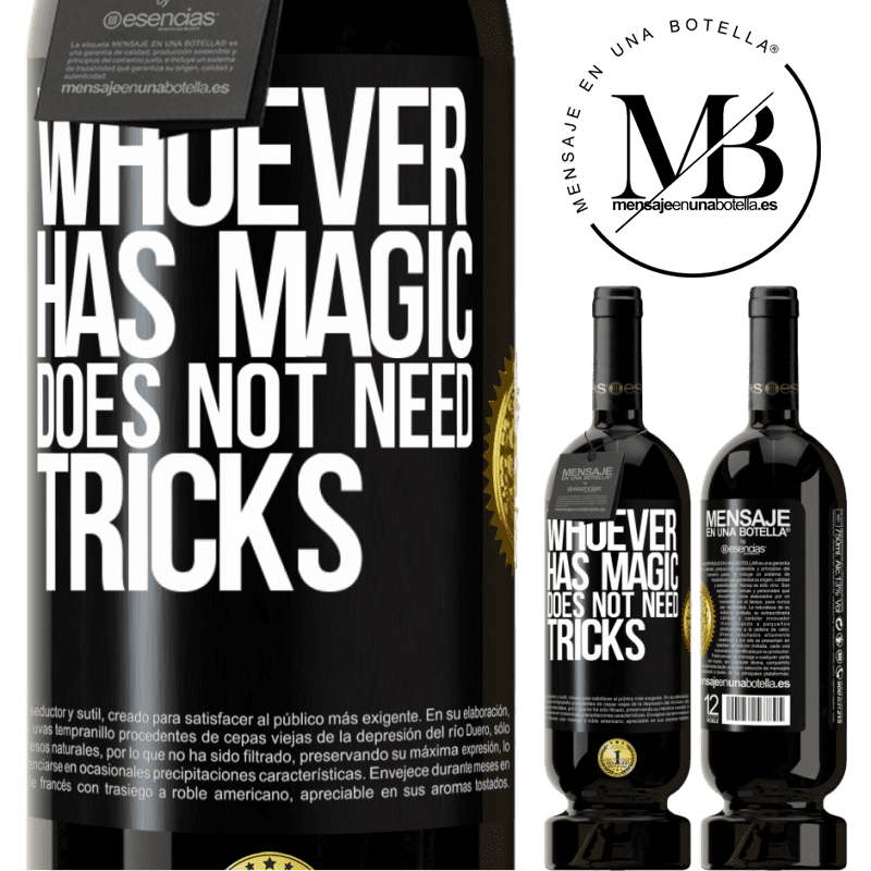 29,95 € Free Shipping | Red Wine Premium Edition MBS® Reserva Whoever has magic does not need tricks Black Label. Customizable label Reserva 12 Months Harvest 2013 Tempranillo