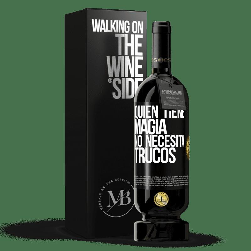 29,95 € Envoi gratuit   Vin rouge Édition Premium MBS® Reserva Qui a de la magie n'a pas besoin de tours Étiquette Noire. Étiquette personnalisable Reserva 12 Mois Récolte 2013 Tempranillo