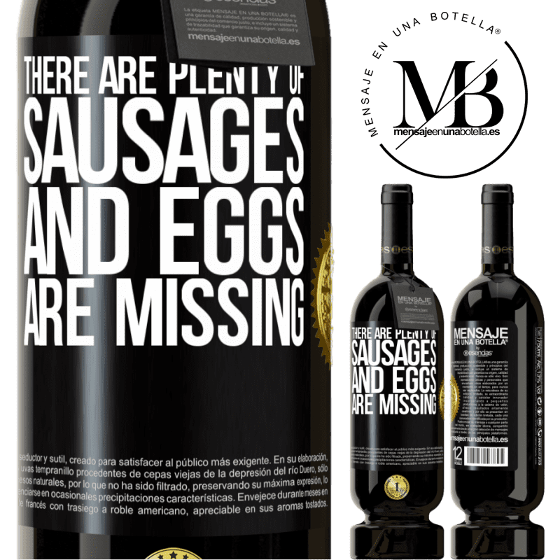 29,95 € Free Shipping   Red Wine Premium Edition MBS® Reserva There are plenty of sausages and eggs are missing Black Label. Customizable label Reserva 12 Months Harvest 2013 Tempranillo