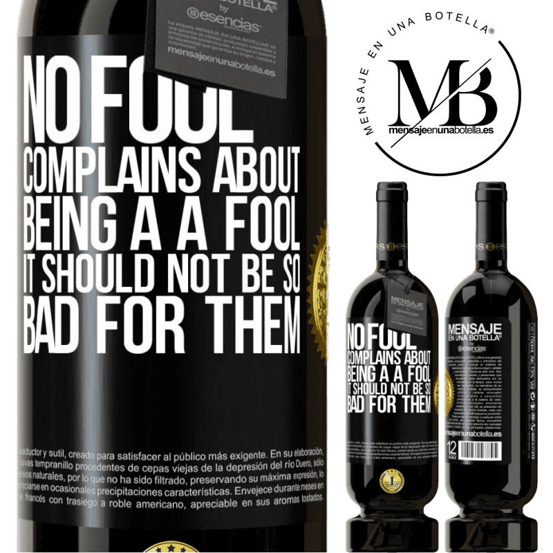 29,95 € Free Shipping | Red Wine Premium Edition MBS® Reserva No fool complains about being a a fool. It should not be so bad for them Black Label. Customizable label Reserva 12 Months Harvest 2013 Tempranillo
