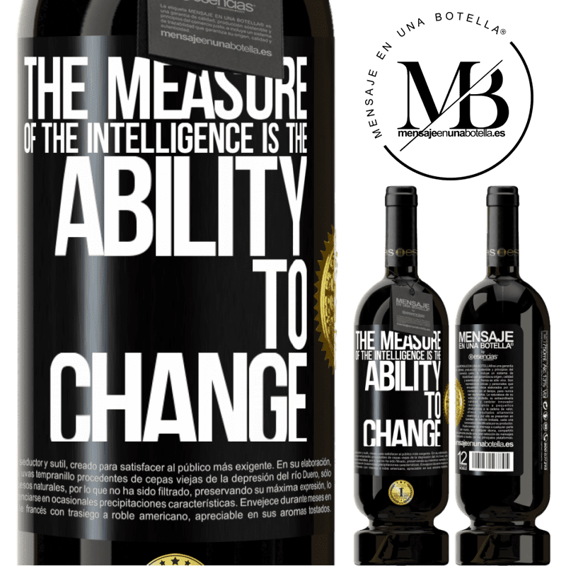 29,95 € Free Shipping   Red Wine Premium Edition MBS® Reserva The measure of the intelligence is the ability to change Black Label. Customizable label Reserva 12 Months Harvest 2013 Tempranillo