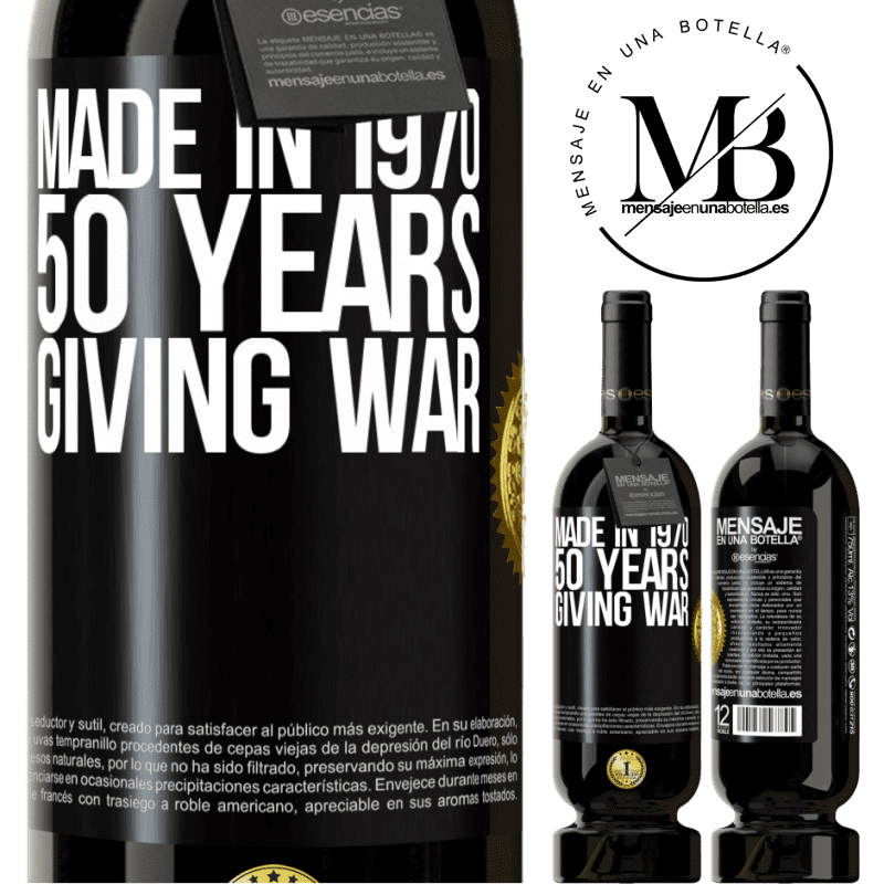 29,95 € Free Shipping   Red Wine Premium Edition MBS® Reserva Made in 1970. 50 years giving war Black Label. Customizable label Reserva 12 Months Harvest 2013 Tempranillo