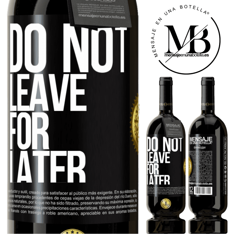 29,95 € Free Shipping | Red Wine Premium Edition MBS® Reserva Do not leave for later Black Label. Customizable label Reserva 12 Months Harvest 2013 Tempranillo