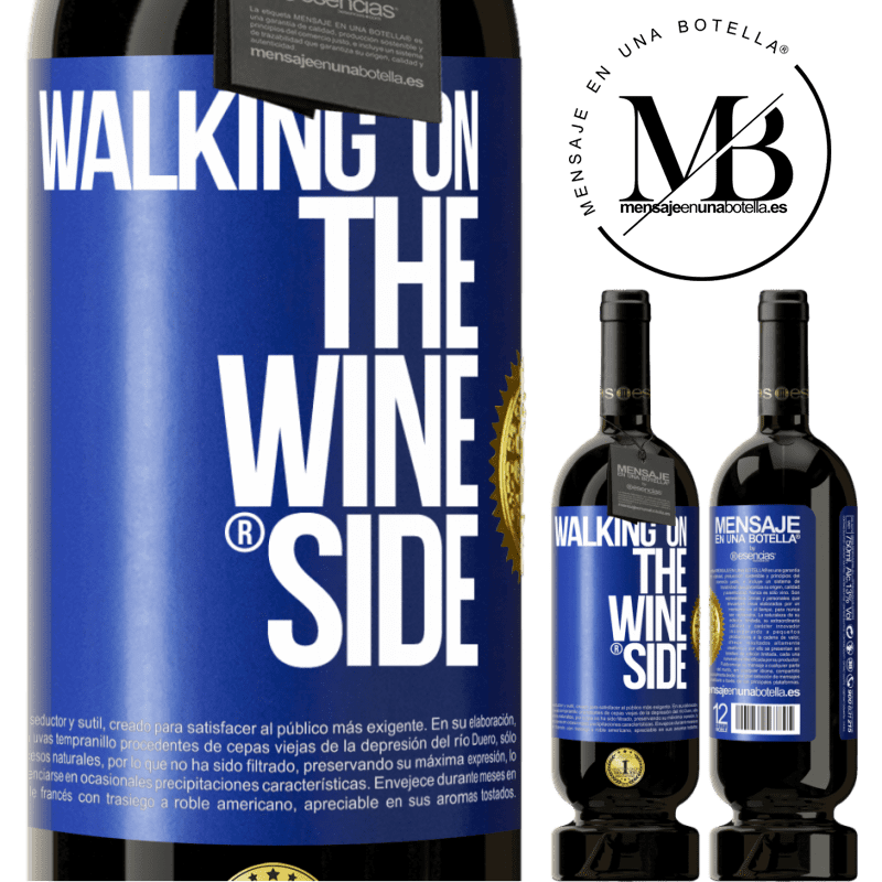29,95 € Envoi gratuit | Vin rouge Édition Premium MBS® Reserva Walking on the Wine Side® Étiquette Bleue. Étiquette personnalisable Reserva 12 Mois Récolte 2013 Tempranillo