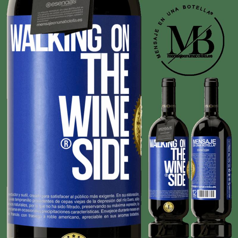 29,95 € Kostenloser Versand   Rotwein Premium Edition MBS® Reserva Walking on the Wine Side® Blaue Markierung. Anpassbares Etikett Reserva 12 Monate Ernte 2013 Tempranillo