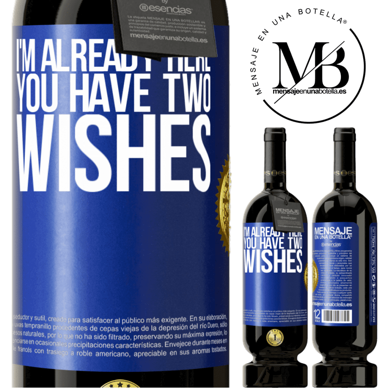 29,95 € Free Shipping | Red Wine Premium Edition MBS® Reserva I'm already here. You have two wishes Blue Label. Customizable label Reserva 12 Months Harvest 2013 Tempranillo