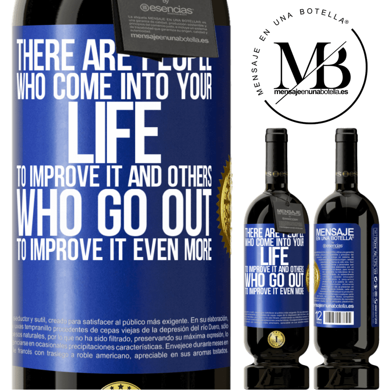 29,95 € Free Shipping | Red Wine Premium Edition MBS® Reserva There are people who come into your life to improve it and others who go out to improve it even more Blue Label. Customizable label Reserva 12 Months Harvest 2013 Tempranillo