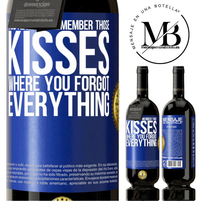 29,95 € Free Shipping | Red Wine Premium Edition MBS® Reserva You always remember those kisses where you forgot everything Blue Label. Customizable label Reserva 12 Months Harvest 2013 Tempranillo