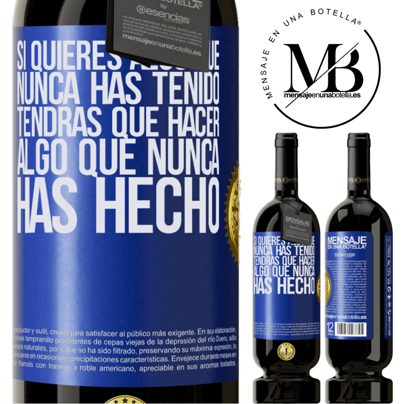 29,95 € Free Shipping | Red Wine Premium Edition MBS® Reserva If you want something you've never had, you'll have to do something you've never done Blue Label. Customizable label Reserva 12 Months Harvest 2013 Tempranillo