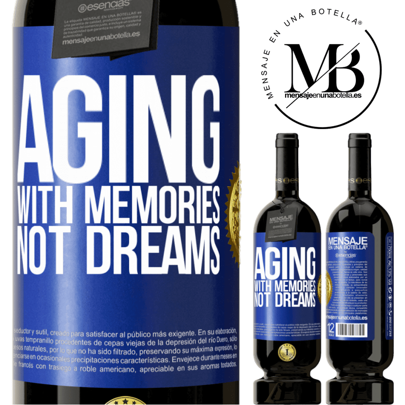 29,95 € Free Shipping | Red Wine Premium Edition MBS® Reserva Aging with memories, not dreams Blue Label. Customizable label Reserva 12 Months Harvest 2013 Tempranillo