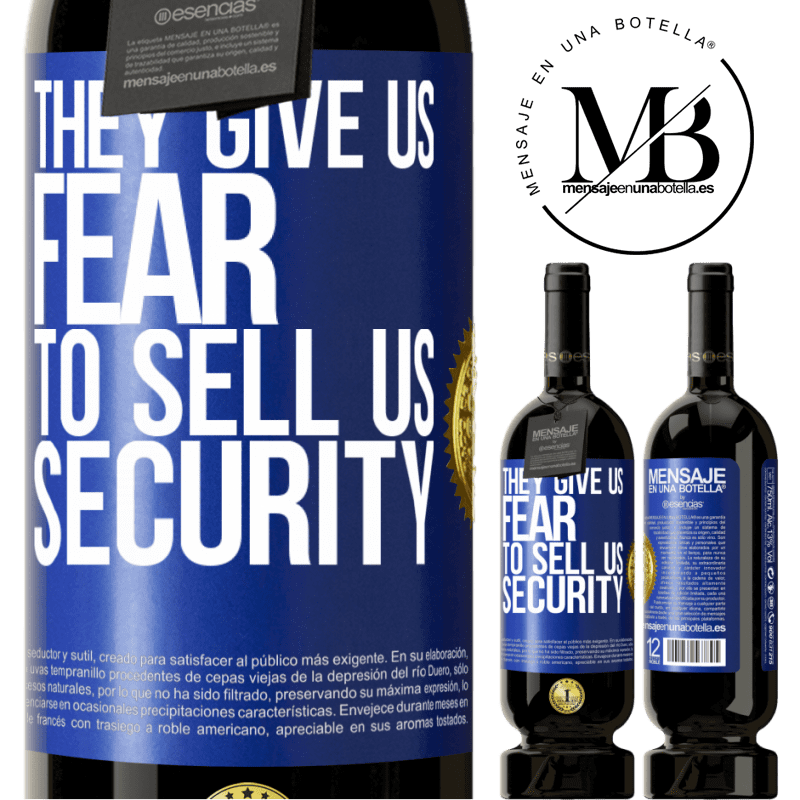 29,95 € Free Shipping | Red Wine Premium Edition MBS® Reserva They give us fear to sell us security Blue Label. Customizable label Reserva 12 Months Harvest 2013 Tempranillo